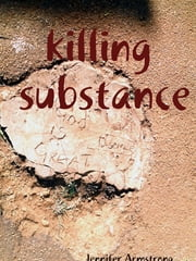 Killing Substance ebook by Jennifer Armstrong