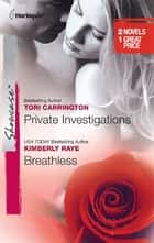 Private Investigations & Breathless - An Anthology ebook by