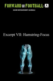 Soccer Hamstring Injury Prevention - Forward in Football VII ebook by Paul Watson Fraughton,Paul Fraughton