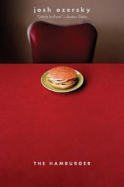 The Hamburger: A History ebook by Josh Ozersky