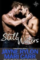 Still Waters ebook by Jayne Rylon, Mari Carr