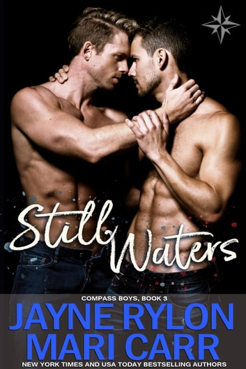 Still Waters ebook by Jayne Rylon,Mari Carr