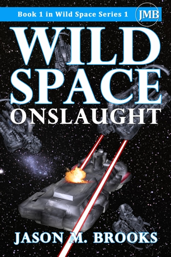 Wild Space: Onslaught ebook by Jason M. Brooks