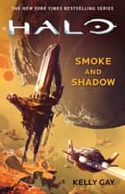HALO: Smoke and Shadow ebook by Kelly Gay