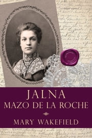 Mary Wakefield ebook by Mazo de la Roche