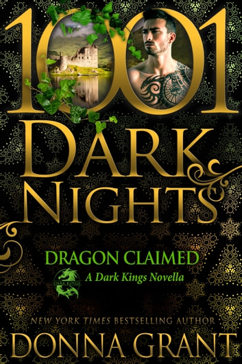 Dragon Claimed: A Dark Kings Novella ebook by Donna Grant