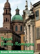 Travel Emilia-Romagna, Italy ebook by MobileReference