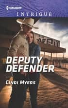 Deputy Defender ebook by Cindi Myers