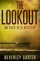 The Lookout ebook by Beverley Carter