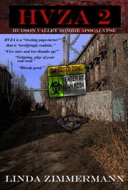 HVZA 2: Hudson Valley Zombie Apocalypse ebook by Linda Zimmermann