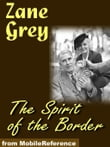 The Spirit Of The Border (Mobi Classics)