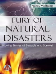 Fury of Natural Disasters ebook by Nancy Williams