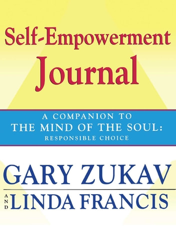 the heart of the soul zukav gary francis linda