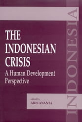 The Indonesian Crisis: A Human Development Perspective ebook by