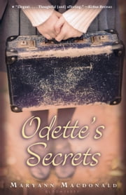 Odette's Secrets ebook by Maryann Macdonald
