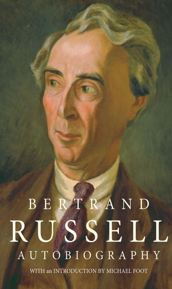 The Autobiography of Bertrand Russell ebook by Bertrand Russell