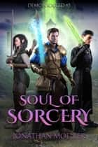 Soul of Sorcery ebook by
