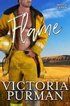 Flame ebook by Victoria Purman