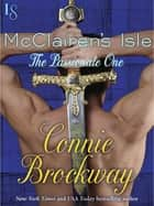 McClairen's Isle: The Passionate One - A Novel ebook by Connie Brockway