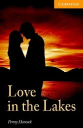 Love in the Lakes Level 4 Intermediate ebook by Hancock, Penny