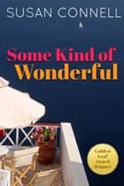 Some Kind of Wonderful ebook by Susan Connell