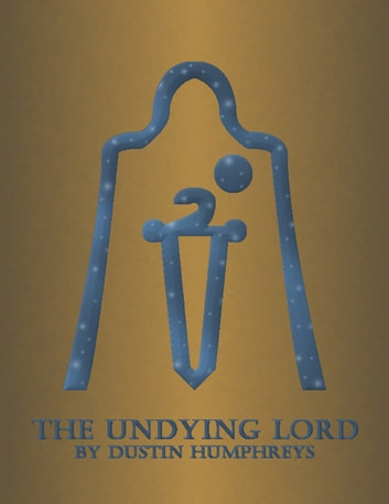 The Undying Lord ebook by Dustin Humphreys