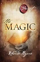 The Magic ebook by Rhonda Byrne