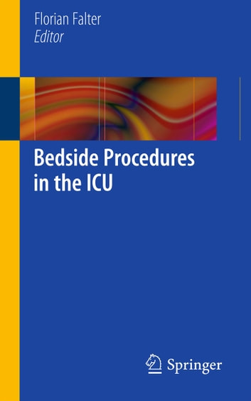 Bedside Procedures in the ICU ebook by