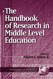 The Handbook of Research in Middle Level Education ebook by Kobo.Web.Store.Products.Fields.ContributorFieldViewModel