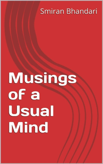 Musings of a Usual Mind ebook by Smiran Bhandari