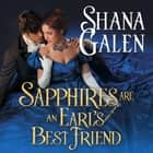 Sapphires Are an Earl's Best Friend audiobook by Shana Galen
