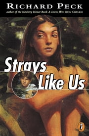 Strays Like Us ebook by Richard Peck