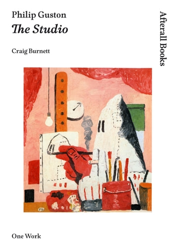 Philip Guston - The Studio ebook by Craig Burnett