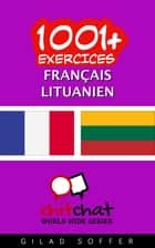 1001+ exercices Français - Lituanien ebook by Gilad Soffer