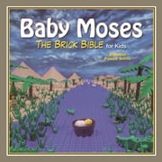 Baby Moses - The Brick Bible for Kids ebook by Brendan Powell Smith