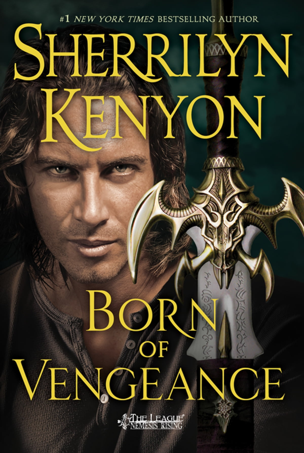 Born Of Vengeance  The League: Nemesis Rising Ebook By Sherrilyn Kenyon