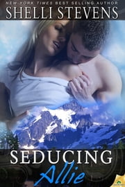 Seducing Allie ebook by Shelli Stevens