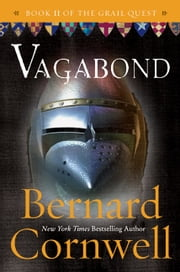 Vagabond - A Novel ebook by Bernard Cornwell