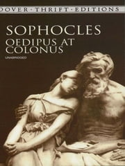 Oedipus at Colonus ebook by Sophocles