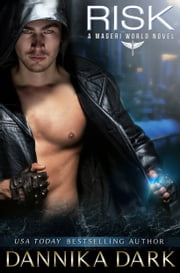 Risk (A Mageri World Novel) ebook by Dannika Dark