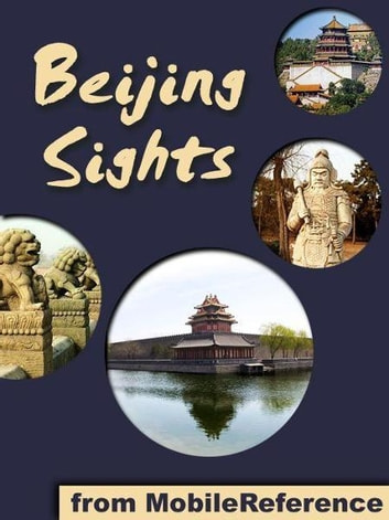 Beijing Sights (Mobi Sights) ebook by MobileReference
