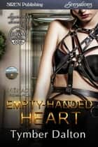 Empty-Handed Heart ebook by