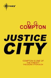 Justice City ebook by D.G. Compton