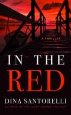 In the Red ebook by Dina Santorelli