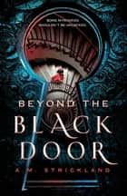 Beyond the Black Door ebook by