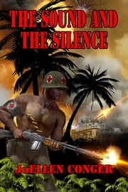 The Sound and the Silence ebook by JoEllen Conger