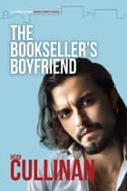 The Bookseller's Boyfriend ebook by
