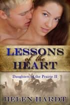 Lessons of the Heart ebook by Helen Hardt