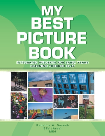 My Best Picture Book ebook by Rebecca A. Vorsah