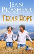 Texas Hope - (Sweetgrass Springs Stories #1) ebook by Jean Brashear